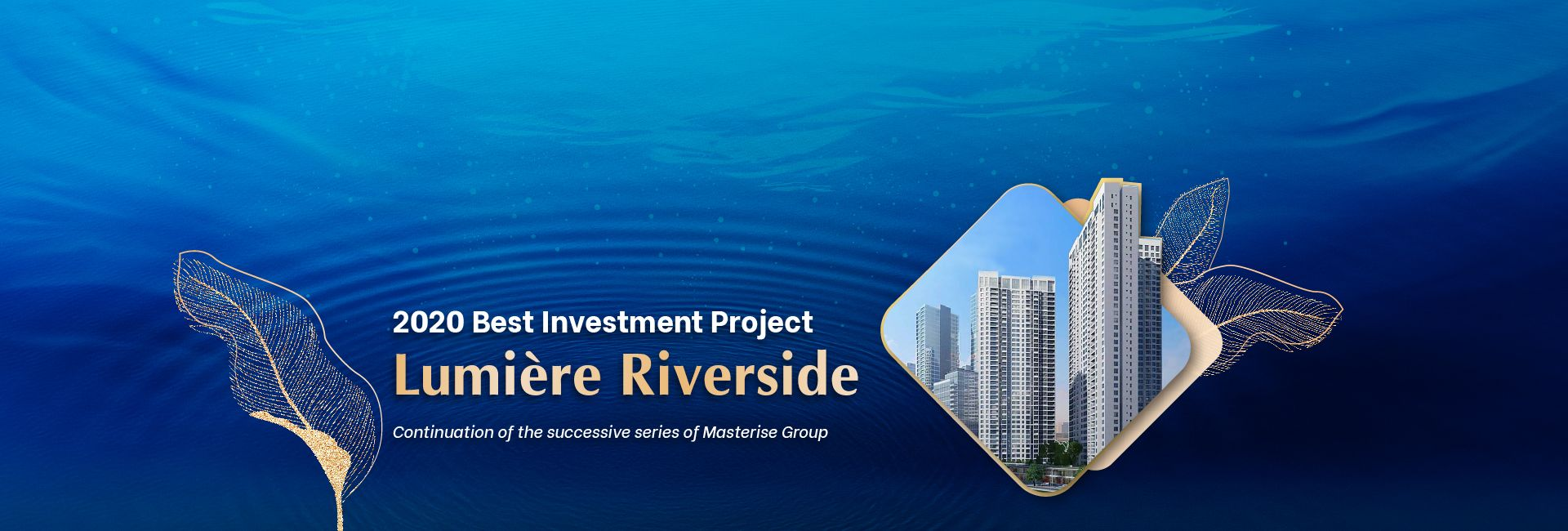 Masteri Lumiere Riverside - The hottest project in District 2