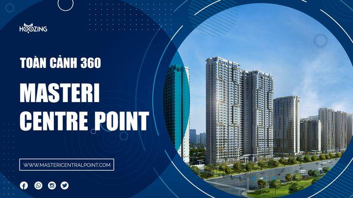 360 độ dự án masteri centre point